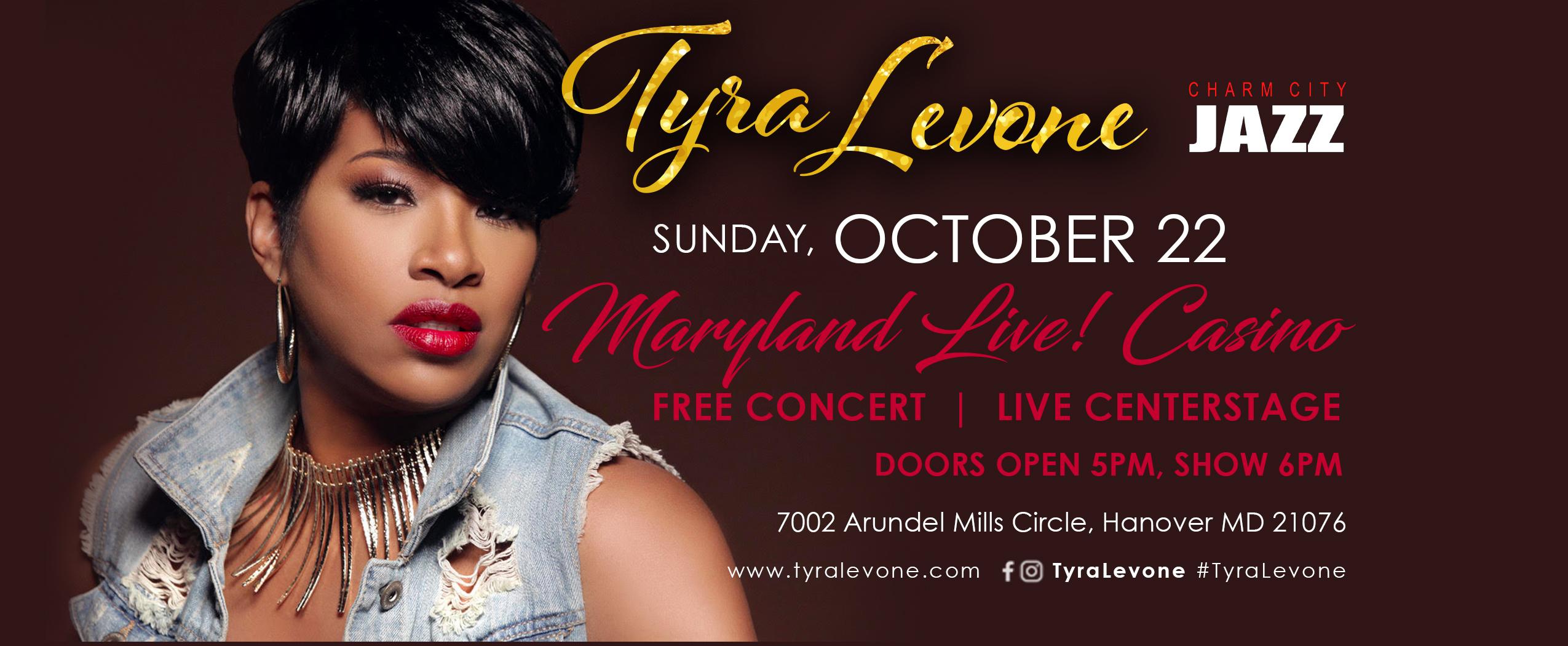 Tyra Maryland Live - horizontal